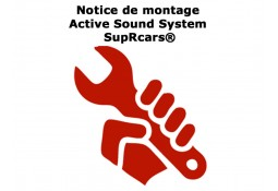 "Notice de montage ""Active Sound System SupRcars®"""